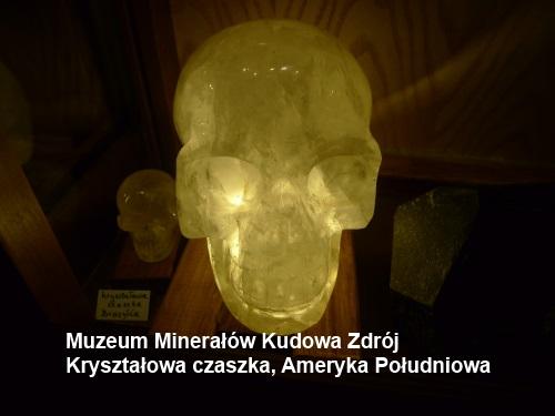 Kryształowa czaszka, Ameryka Południowa, Muzeum Minerałów Kudowa Zdrój