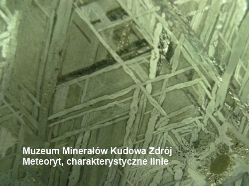 Meteoryt, charakterystyczne linie, Muzeum Minerałów Kudowa Zdrój
